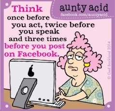 Aunty Acid - Think before you post